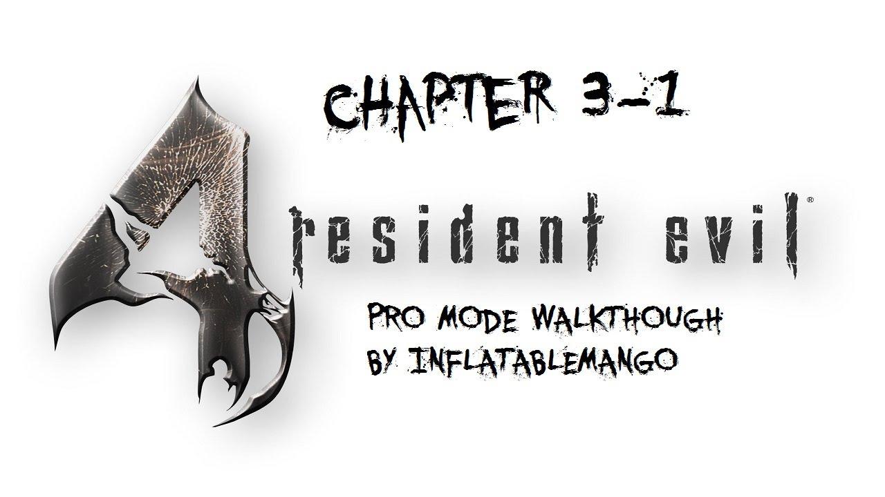 resident evil 4 pro guide