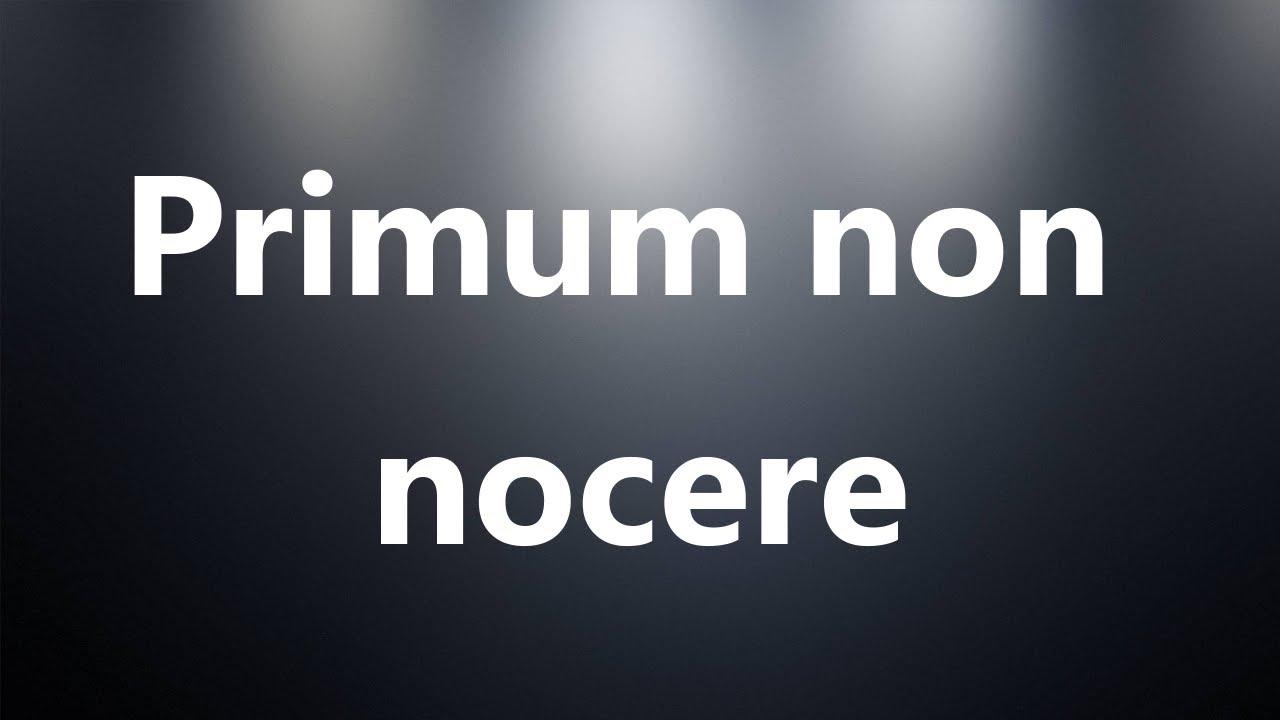 primum non nocere pronunciation dictionary
