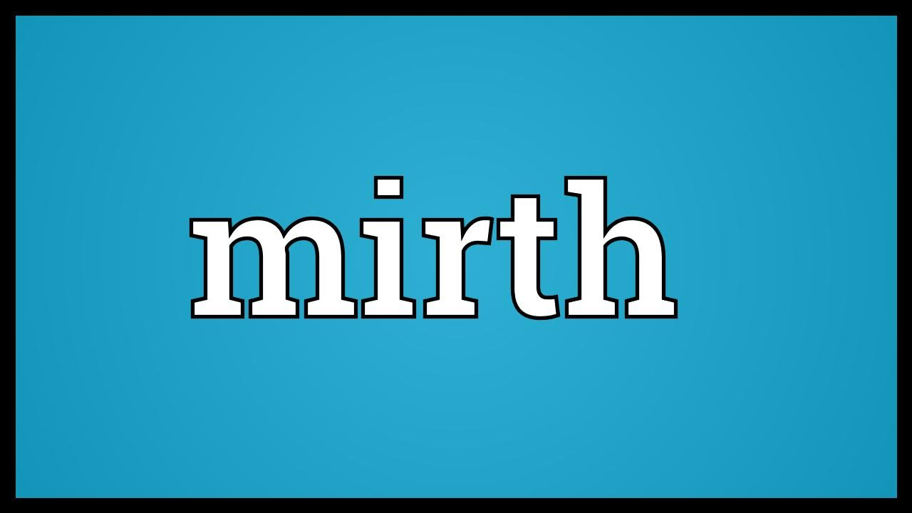 mirth meaning dictionary