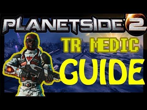 planetside 2 guide medic