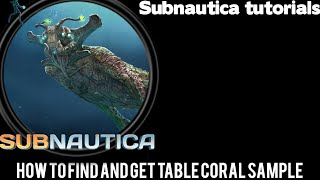 subnautica table coral sample